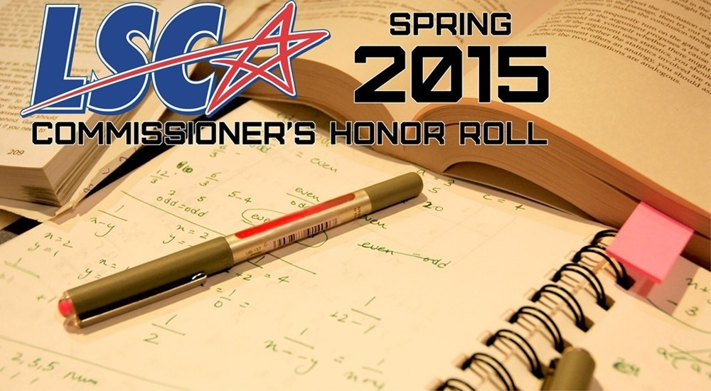 LSC Commissioner's Honor Roll -- Spring 2015